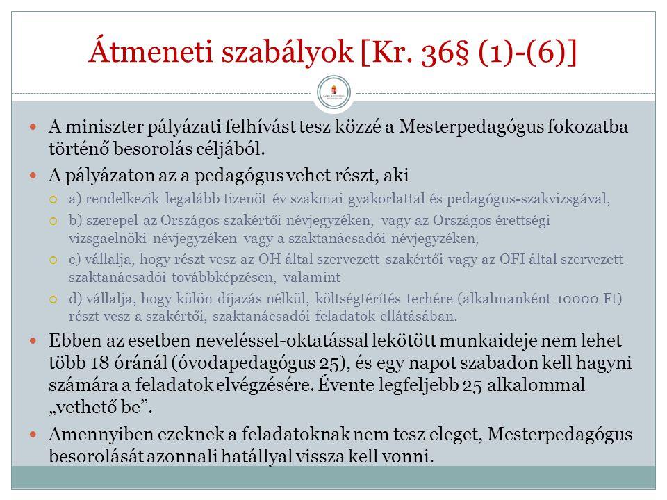 Átmeneti szabályok [Kr. 36§ (1)-(6)]